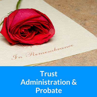 Trust-Administration-&-Probate
