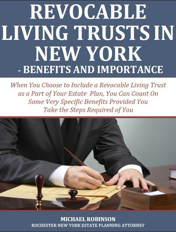 Revocable Living Trusts in New York: Benefits and Importance